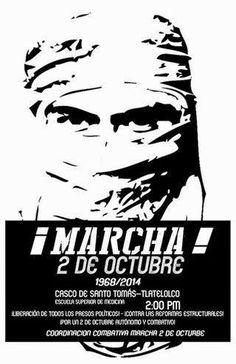 Marcha 2 de octubre 2014: del Casco de Santo Tomás -Escuela Superior de Medicina- a Tlatelolco (2 pm)