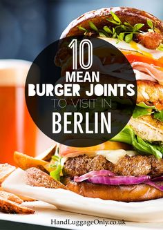 10 Burger Joints You Have To Visit In Berlin! - Hand Luggage Only - Travel, Food… Berlin Travel, Germany Travel, Frankfurt, Berlin Ick Liebe Dir, Food Inspiration, Travel Inspiration, Berlin Food, Beste Burger, Burger Restaurant