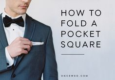 www.gardennearthegreen.com How to Fold a Pocket Square