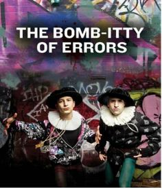 THE BOMB-ITTY OF ERRORS - AN AD-RAP-TATION OF SHAKESPEARE'S THE COMEDY OF ERRORS The Comedy Of Errors, Comedy Events, Shakespeare, Rap, Modern, Movie Posters, Trendy Tree, Film Poster, Wraps