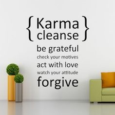 A Karma Cleanse, Wall Quotes about Being Grateful | http://funkthishouse.com