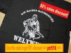 "Get 50% Sales Discount from 06.05.2016 - 08.05.2016 to our T-Shirt ""wir machen Hausbesuche weltweit"" (code availible only for this T-Shirt!) Use thos Code: ptr516 / www.guntia-militaria-shop.de"