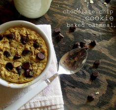 Oatgasm: Chocolate Chip Cookie Baked Oatmeal