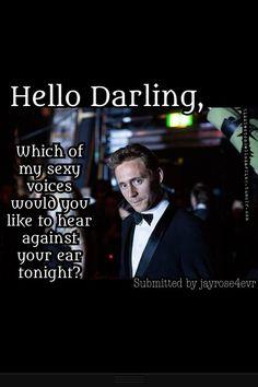 Tom Hiddleston: Hello Darling...: Photo