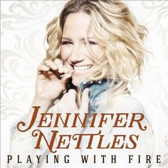 Playing With Fire by Jennifer Nettles. Playing with fire -- Unlove you -- Hey heartbreak -- Drunk in heels -- Stupid girl -- Three days in bed -- Sugar -- Chaser -- Starting over -- Salvation works -- Way back home -- My house / feat. Jennifer Nettles, Top 100 Country Songs, Country Music, Country Videos, Country Singers, Jennifer Lopez, Stupid Girl, Latest Albums, Album Releases
