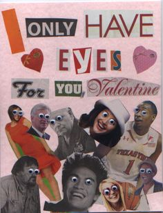 Classroom Valentine's Cards. Valentine Card A1-- so creepy!!