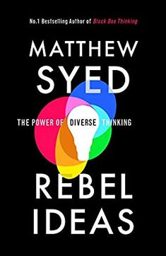 [Free eBook] Rebel Ideas: The Power of Diverse Thinking Author Matthew Syed, Got Books, Books To Read, This Is A Book, Inspirational Books, What To Read, Book Photography, Free Reading, Free Books, Reading Online