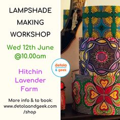 My next Detola & Geek lampshade making workshop is on June at Hitchin Lavender Workshop Studio, Creative Workshop, Craft Kits, Diy Kits, Make And Sell, How To Make, Learn A New Skill, Lampshades, Dressmaking