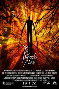 Slender Man Speculative Movie Poster - the-slender-man Fan Art... Gonn go watch this, and i am taking WHOEVER THE HELL i want to.. (:(: watch out...