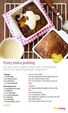 This fruity recipe elevates the humble malva pudding to a dessert fit for kings! - malva is one of my faves. South African Desserts, South African Recipes, Pudding Desserts, Dessert Recipes, Malva Pudding, 3 Ingredient Recipes, Christmas Lunch, Sweet Pie, No Bake Treats