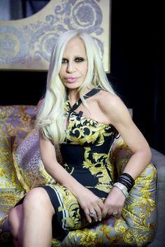 Miss Donatella Versace herself.
