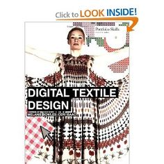 Digital Textile Design by Melanie Bowles and Ceri Isaac - another book for aspiring designers