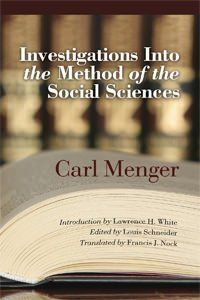 by Carl Menger INTRODUCTION TO THE NEW YORK UNIVERSITY PRESS EDITION It is a rare book in economics that deserves to be translated into English as much as eighty years after its initial publication...