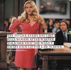 Elle Woods u da queen Elle Woods Quotes, Into The Woods Quotes, School Motivation, Study Motivation, Study Quotes, Life Quotes, Boss Babe, Legally Blonde Quotes, Lawyer Quotes