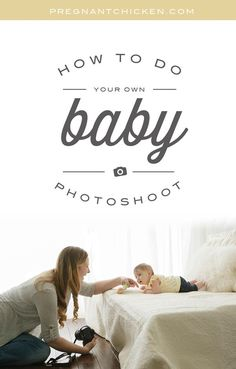 Wondering how to get those amazing baby photos? Step-by-step tutorial to nailing your DIY baby photoshoot in your very own home.
