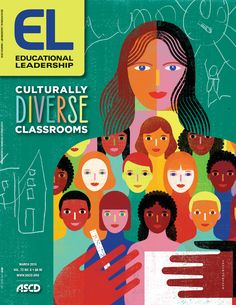 """Homelessness, immigration, Ferguson—These are some of the topics that are addressed in the March 2015 issue of Educational Leadership, themed """"Culturally Diverse Classrooms."""" #diversity #education #classrooms"""