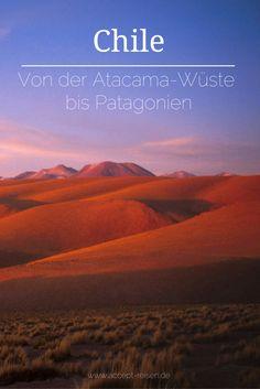 Reise zu den Höhepunkten von Chile an der Atacama-Wüste bis Patagonien.