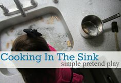 cooking in the sink toddler sensory play