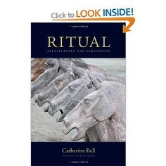 Ritual: Perspectives and Dimensions