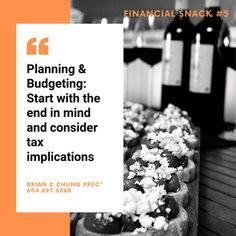 When it comes to money. Try and start with the end or outcome in mind and work backwards. Also consider any related tax implications. Financial Literacy, Financial Goals, The End, Budgeting, Investing, Mindfulness, Things To Come, How To Plan, Canada