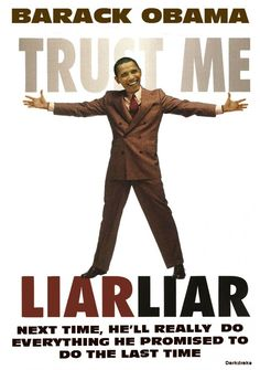 """Obama Is A Sad, Deluded Liar Who Needs To Go - Now The End Begins. You have to give Obama credit for one thing, he is a great liar. He has taken the previous liberal lair high water mark of """"I don't know that woman, Miss Lewinsky"""" to levels unimagined heretofore. http://www.nowtheendbegins.com/blog/?p=15597"""