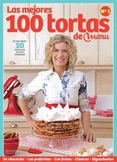 Las tortas de Maru Botana son famosas y riquísimas. En este número hay 50 recetas de las tortas de chocolate, las preferidas, las clásicas, con frutas, con cubanitos, con crema, sin crema, con dulc...