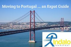 Moving to Portugal An expat guide Portugal, Singles Day, Adventure Awaits, Golden Gate Bridge, Transportation, How To Remove, Bucket, Europe, Tips
