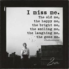 I Miss Me themindsjournal.c… I Miss Me themindsjournal. The Words, Mood Quotes, True Quotes, Quotes Quotes, Miss Me Quotes, Fact Quotes, Movies Quotes, Beau Message, Positiv Quotes