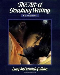 The Art of Teaching Writing Paperback – Mar 7 1994