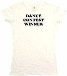 $13.89 Dance Contest Winner Womens Tee Shirt Small-White Babydoll (petite fit)