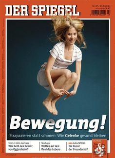 Bewegung! Wie Gelenke gesund bleiben Gefunden in: Der Spiegel  Nr. 27/2014