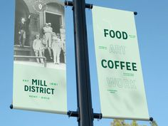 Signage for the Mill District by Each + Every