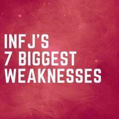 INFJ Weakest Personality Traits - #weakness #mbti #myersbriggs #personalitytraits