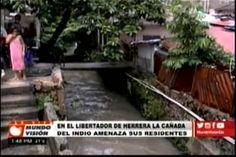 Residentes del Libertador de Herrera se sienten atemorizados por el desbordamiento de la cañada del Indio
