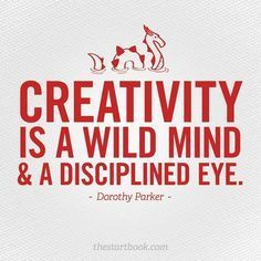 creativity is (Dorothy Parker). Oh, how I love Dorothy Parker Dorothy Parker, Great Quotes, Quotes To Live By, Me Quotes, Motivational Quotes, Inspirational Quotes, Wisdom Quotes, Genius Quotes, Change Quotes