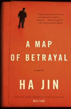 A Map of Betrayal by Ha Jin, Click to Start Reading eBook, A Christian Science Monitor Best Book of the YearFrom the award-winning author of Waiting and War Tra