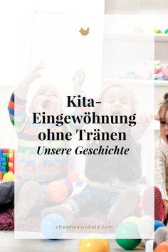 Kita-Eingewöhnung ohne Tränen www.chezmamapoule.com
