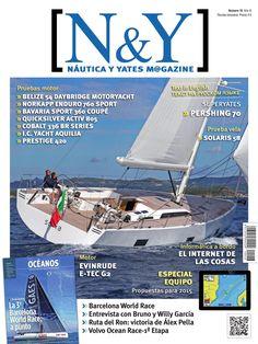N&Y #Náutica y #Yates Magazine 16. La 3a Barcelona World Race a punto.  Entrevista con Bruno y Willy García. Ruta del Ron: victoria de Álex Pella. Volvo Ocean Race-1a Etapa