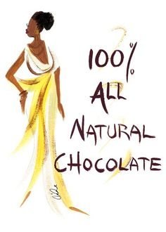 100% All Natural Chocolate: Cidne Wallace Magnet