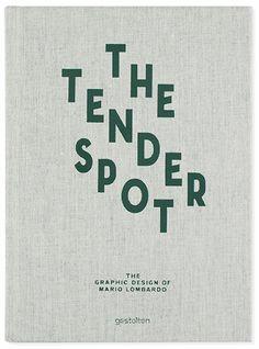 The graphic design of Mario Lombardo  Die Gestalten Verlag