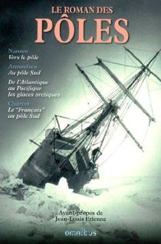 récits de l'exploration des pôles
