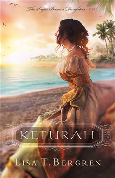 KETURAH By Lisa T. Bergren.