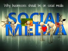 Why businesses should be on social media ~ Social Media Frontiers