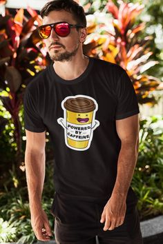 """This is the best shirt for any person who is """"powered by caffeine"""" on a daily basis. We have an some other coffee t shirt too.😊☕ Click the link for details! Custom Tee Shirts, Cool Shirts, Coffee World, Coffee Accessories, Coffee Drinkers, Coffee Quotes, Coffee Lovers, Shirts With Sayings, Best Coffee"""