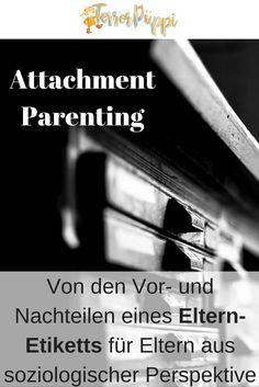 Die Attachment-Parenting-Falle. Von Freud und Leid des Labelings von Elternschaft.Von drei Fallen, wenn man so ein Label so eng nimmt und nicht mehr nach links und rechts blickt. | Terrorpüppi | Reflektiert, bedürfnisorientiert, gleichberechtigt  #attachmentparenting #beziehung #elternblog #eltern