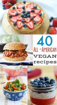 40 Delicious All-American and Patriotic VEGAN recipes! Get ready for the 4th of July with these amazing burgers, sides, and desserts!