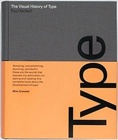 The Visual History of Type: Amazon.it: Paul McNeil: Libri in altre lingue