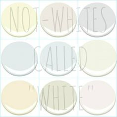 "9 GREAT NON WHITE ""WHITES"" - ALL BENJAMIN MOORE COLORS  LILY WHITE, PATRIOTIC WHITE, WHITE RIVER"