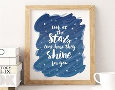 """8x10"""" Look at the Stars Look How they Shine for You - Printable Constellation Modern Art Decor - Starry Night Baby Nursery Printables by TheInkedLeaf on Etsy https://www.etsy.com/listing/268835242/8x10-look-at-the-stars-look-how-they"""