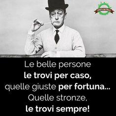 #aforismi #frasi #citazioni #spiritonaturale Italian Phrases, Italian Words, Italian Quotes, Funny Quotes, Funny Memes, Images And Words, Inspirational Phrases, Writing Quotes, True Words
